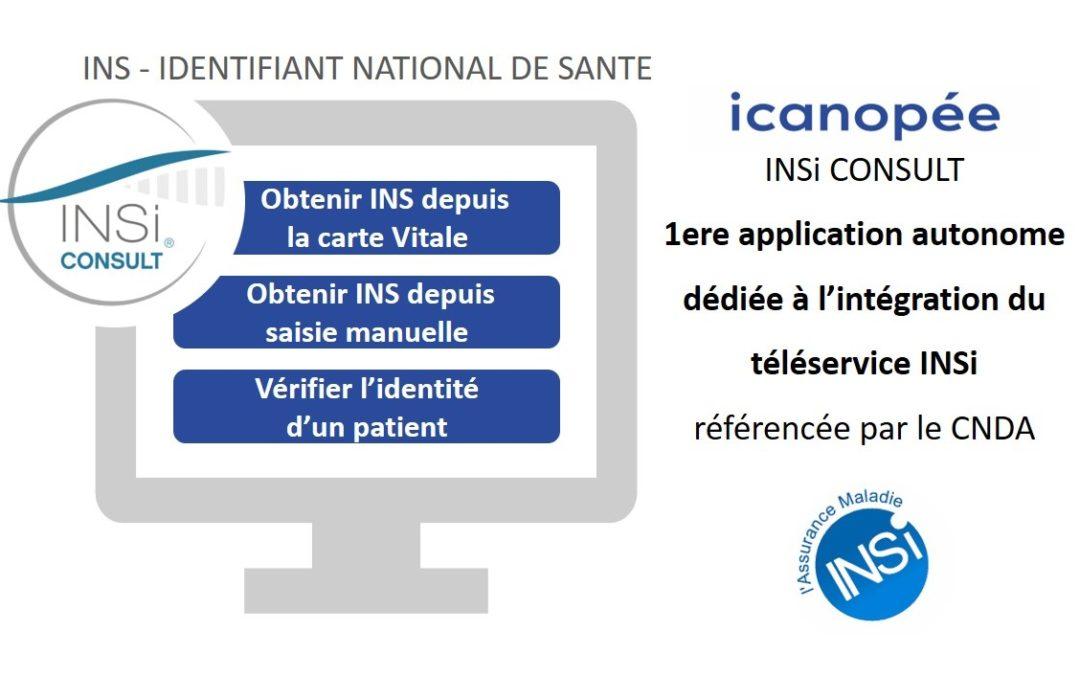 INSi Consult : première application autonome dédiée à l'intégration du téléservice INSi, référencée par le CNDA